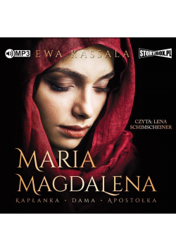 Maria Magdalena. Kapłanka, dama... audiobook