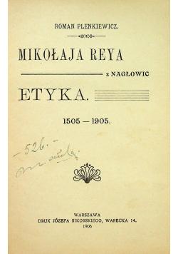 Mikołaja Reya z Nagłowic Etyka 1905 r