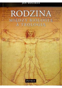 Rodzina Między biologią a teologią