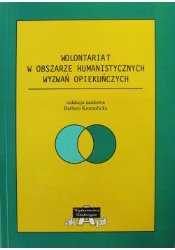 Wolontariat w obszarze humanistycznych wyzwań opiekuńczych