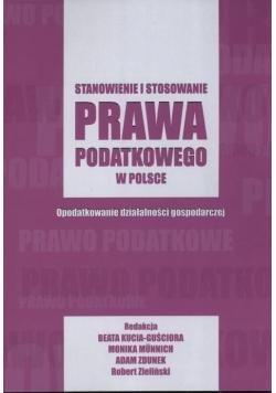 Stanowienie i stosowanie prawa podatkowego w Polsce