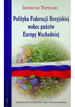 Polityka Federacji Rosyjskiej wobec państw