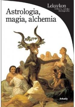 Astrologia magia alchemia
