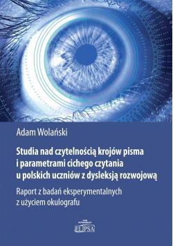 Studia nad czytelnością krojów pisma..