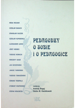Pedagodzy o sobie i o pedagogice