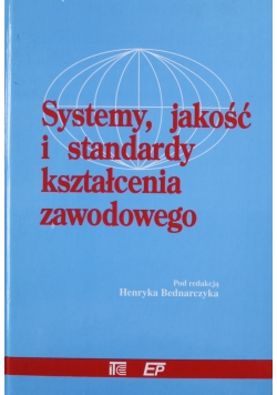 Systemy jakość i standardy kształcenia zawodowego