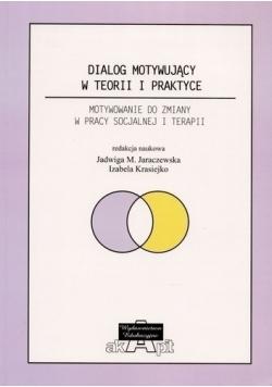 Dialog motywujący w teorii i praktyce