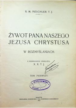 Żywot Pana naszego Jezusa Chrystusa 1913 r