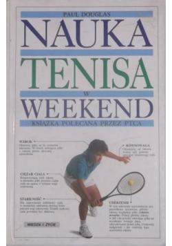 Nauka tenisa w weekend
