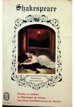 Romeo et Juliette / Le Marchand de venise / Les deux gentilshommes de Verone