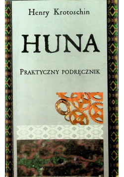 Huna Praktyczny podręcznik