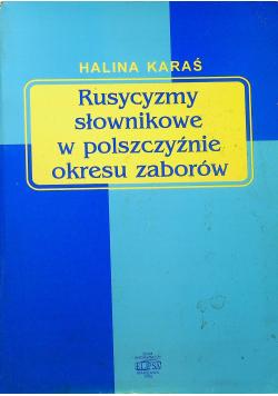 Rusycyzmy słownikowe w polszczyźnie okresu zaborów
