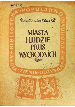 Miasta i ludzie Prus Wschodnich 1946 r