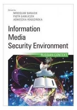 Information, media, security environment