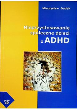 Nieprzystosowanie społeczne dzieci z ADHD