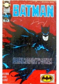 Batman szaleni mordercy z Gotham