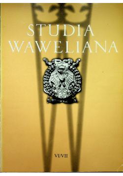 Studia Waweliana VI / VII