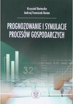 Prognozowanie i symulacje procesów gospodarczych