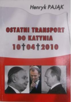 Ostatni transport do Katynia
