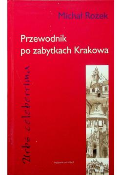 Przewodnik po zabytkach Krakowa Urbs celeberrima