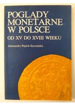 Poglądy monetarne w Polsce od XV do XVIII wieku