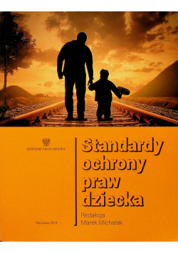 Standardy ochrony praw dziecka