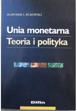 Unia monetarna Teoria i praktyka