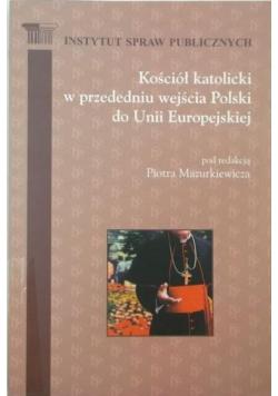 Kościół katolicki w przededniu wejścia Polski do Unii Europejskiej