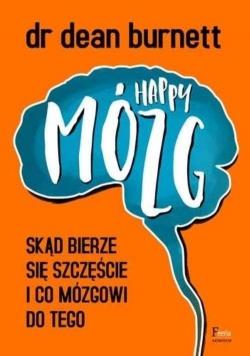 Happy Mózg  Skąd bierze się szczęście