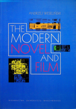 The modern novel and film