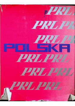 Polska XXX lecie PRL