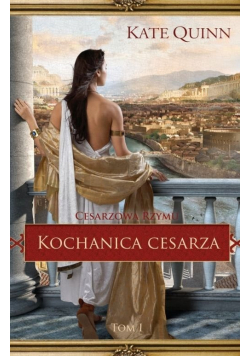 Cesarzowa Rzymu Kochanica cesarza
