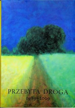 Przebyta droga 1989 2009