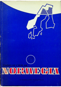 Norwegia z dziejów  XIX i XX wieku