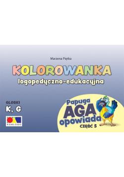 Kolorowanka Papuga Aga opowiada cz.5 - K, G