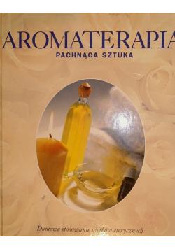 Aromaterapia pachnąca sztuka