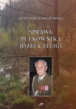 Sprawa Pułkownika Józefa Teligi