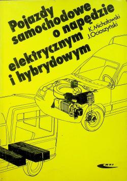 Pojazdy samochodowe o napędzie elektrycznym i hybrydowym