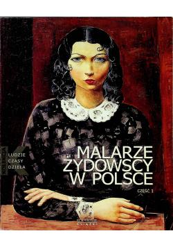 Malarze żydowscy w Polsce Część 1
