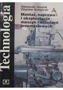 Technologia Montaż naprawa i eksploatacja maszyn i urządzeń przemysłowych