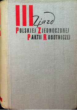 III Zjazd Polskiej Zjednoczonej Partii robotniczej