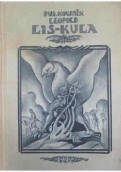 Pułkownik Leopold Lis Kula Reprit z 1932 r