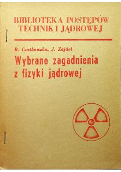 Wybrane zagadnienia z fizyki jądrowej Przedruk
