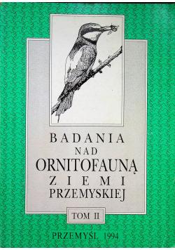 Badania nad ornitofauną ziemi Przemyskiej Tom II