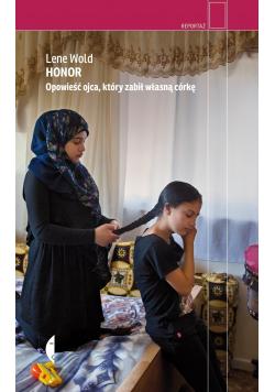 Honor Opowieść ojca który zabił własną córkę