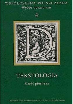 Współczesna polszczyzna Wybór opracowań tom 4 Tekstologia część 1
