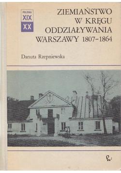 Ziemiaństwo w kręgu oddziaływania Warszawy 1807  1864