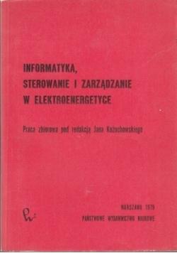 Informatyka sterowanie i zarządzanie w elektroenergetyce