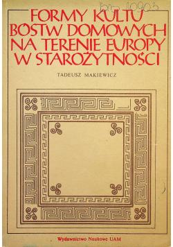 Formy kultu bóstw domowych na terenie Europy w starożytności