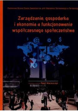 Zarządzanie gospodarka i ekonomia a funkcjonowanie współczesnego społeczeństwa